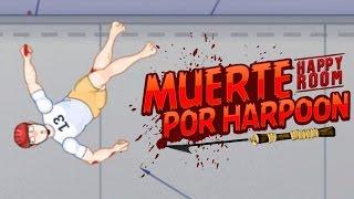 MUERTE POR HARPOON | MIL MANERAS DE MORIR - Happy Room