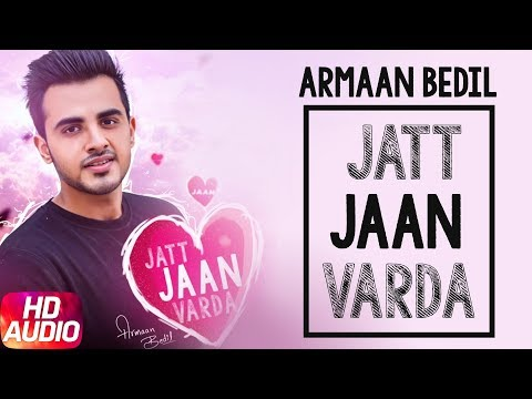 Jatt Jaan Vaarda Full Mp3 Song - Armaan Bedil | Sukh-E