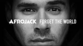 do or die afrojack forget the world