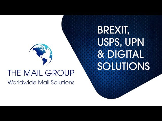 BREXIT, USPS, UPU, & Digital Solutions