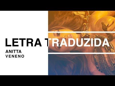 Anitta - Veneno Letra Traduzida