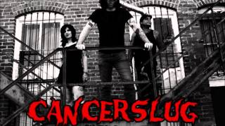 "Cancerslug  ""Bloodlust""   from the new album Seasons of Sickness"