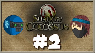 Shadow of the Colossus - Episode 2 - Frontal Lobotomy