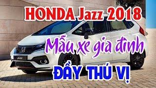 Gambar cover HONDA Jazz 2018 mẫu xe gia đình có nhiều ưu điểm thú vị   Peugeot tăng doanh số nhờ xe lắp ráp