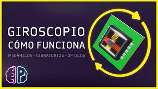Cómo Funciona un Giroscopio ⚡ Qué es un Giroscopio
