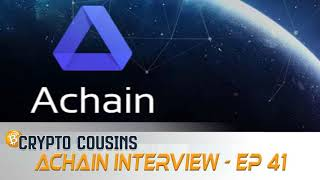 Interview With Eric Wang of Achain | Crypto Cousins Podcast S1E41