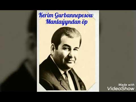 Kerim Gurbannepesow Manlaýyndan öp Goşgusy ( Merdan Hojanyazow)