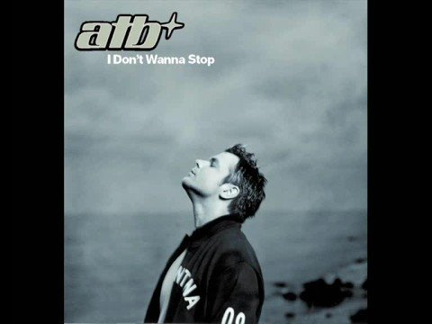 I Don't Wanna Stop (Original Mix) - ATB