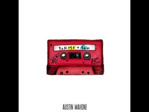 Austin Mahone: Except For Us
