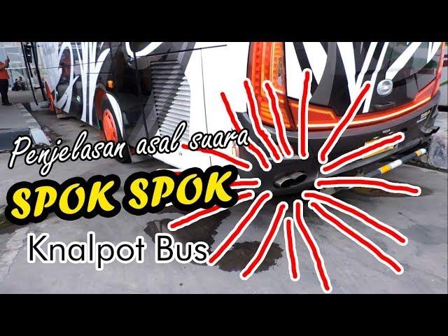 SUOOSSS SPOK SPOK! Penjelasan asal suara SPOK SPOK di knalpot Bus/Truk