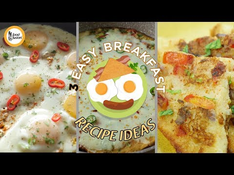Easy Breakfast Recipe Ideas By Food Fusion