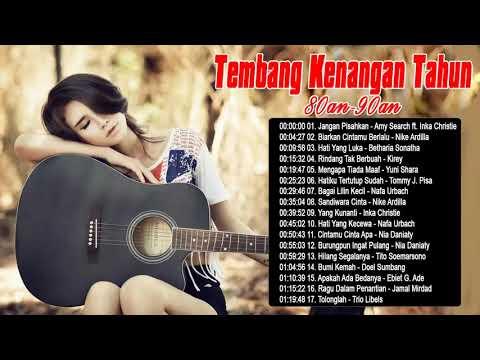 Tembang Kenangan tahun 80an-90an ~ 17 Hits Lagu Lawas Indonesia Terpopuler
