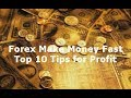 How to Trade Forex: Make Money Fast & Become a Profitable Trader Best Tips