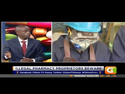 Citizen Extra: Dr. Louis Machogu on Illegal Pharmacy operations in the Country