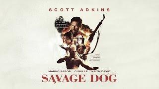 Savage Dog - Trailer Deutsch (Scott Adkins)