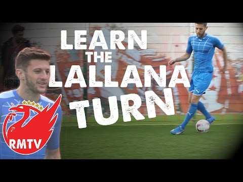 "The ""Lallana Turn"" Skill Tutorial with Adam Lallana!"