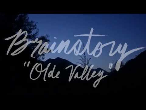 Brainstory - Olde Valley (Official Music Video)
