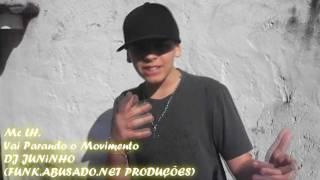 mc lh vai parando o movimento dj juninho lanamento 2011 id 111 72952
