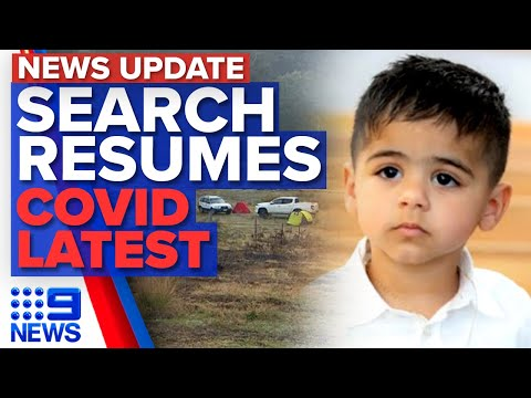Search Resumes For Missing NSW Boy, COVID-19 Latest Updates | 9 News Australia