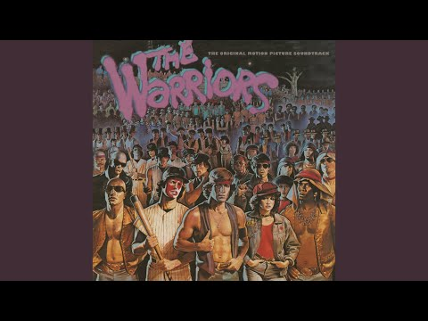 """Theme From """"The Warriors"""" (From """"The Warriors"""" Soundtrack)"""