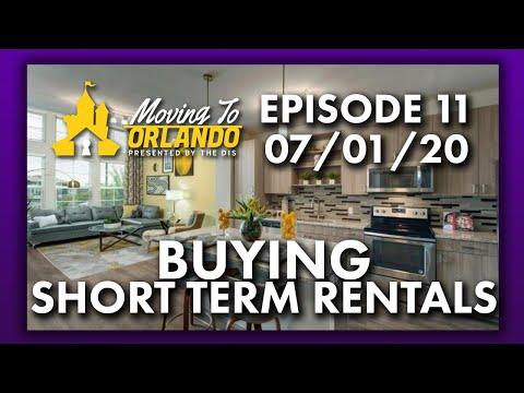 Buying Short Term Rental Property   Moving To Orlando   07/01/20