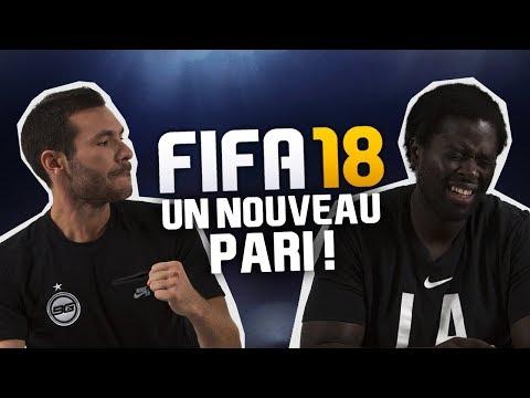 FIFA 18 - UN NOUVEAU PARI !