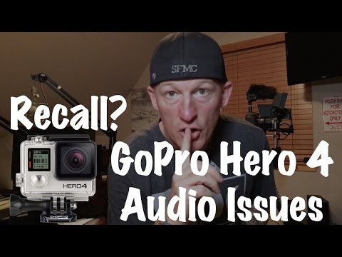 GoPro Hero 4 WiFi Audio Problem Recall-Helicopter, Thumping, Clicking, Popping, Noises on Playback