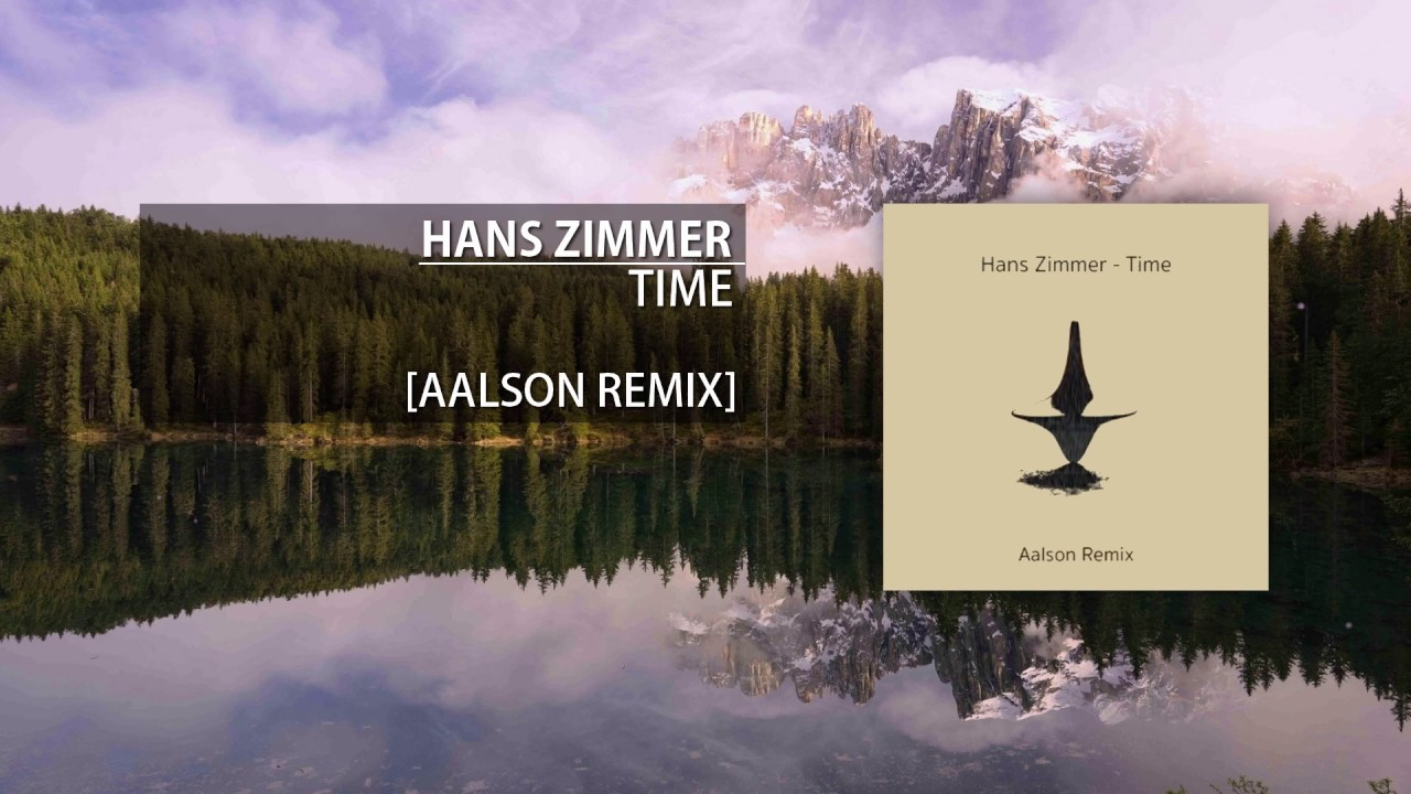 Hans zimmer time aalson remix youtube for Hans zimmer time