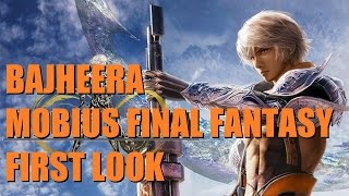 Bajheera - MOBIUS FINAL FANTASY: Gameplay & Storyline Basics