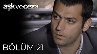 Aşk ve Ceza 21.Bölüm