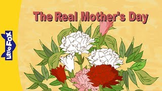 The Real Mother's Day | Culture and History | Holidays | Little Fox | Animated Stories for Kids