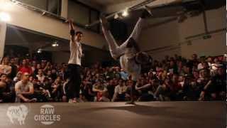 RAW CIRCLES 2012 Bboy Battle in Belgium