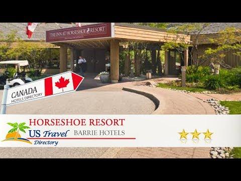 Horseshoe Resort - Barrie Hotels, Canada