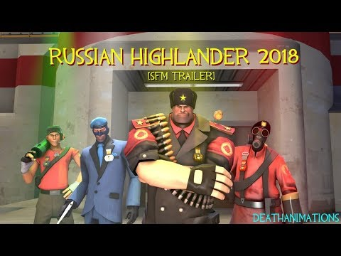 [SFM] Team Fortress 2: Official Russian Highlander Tournament 2018!