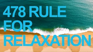 [10 HOURS] 478 RULE FOR RELAXATION. Meditation   Focus   Study   Sleep   Stress-Free