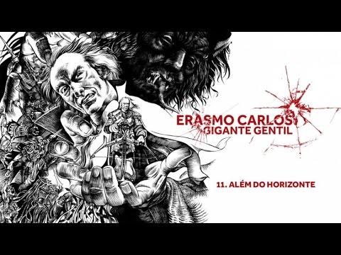 Erasmo Carlos - Além Do Horizonte (Gigante Gentil)