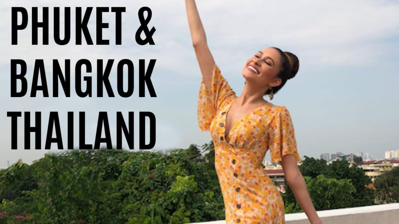 Travel vlog   Phuket & Bangkok Thailand   Dani Walker