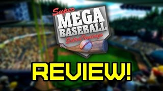 Super Mega Baseball: Extra Innings - Review!