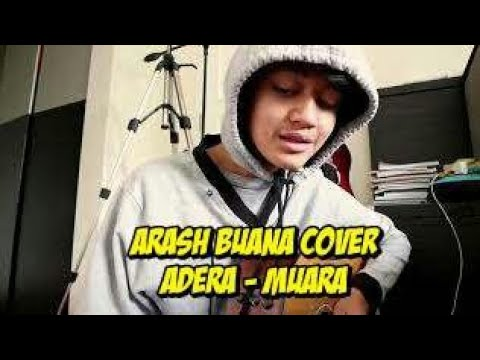 Download Arash Buana Cover | Adera - Muara Mp4 baru