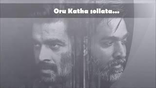 vikram vedha song | oru katha sollata |Tamil |Vijay sethupathi | R.Madhavan|sam c.s