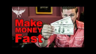 How To Make More Money Fast