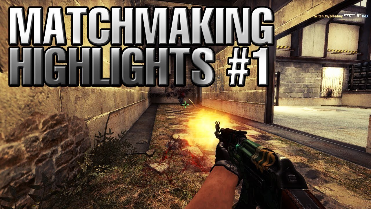 cs go matchmaking highlights 1 bibanator youtube. Black Bedroom Furniture Sets. Home Design Ideas