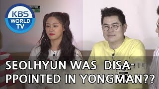 Seolhyun was very disappointed in Yongman?!  [Happy Together/2018.06.14]