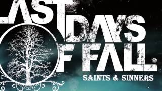 The Last Days Of Fall - Saints & Sinners Official EP Teaser