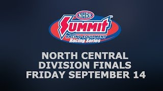 NHRA North Central Division Finals Friday
