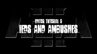 ArmA 3 Editor Tutorial - IEDs and Ambushes