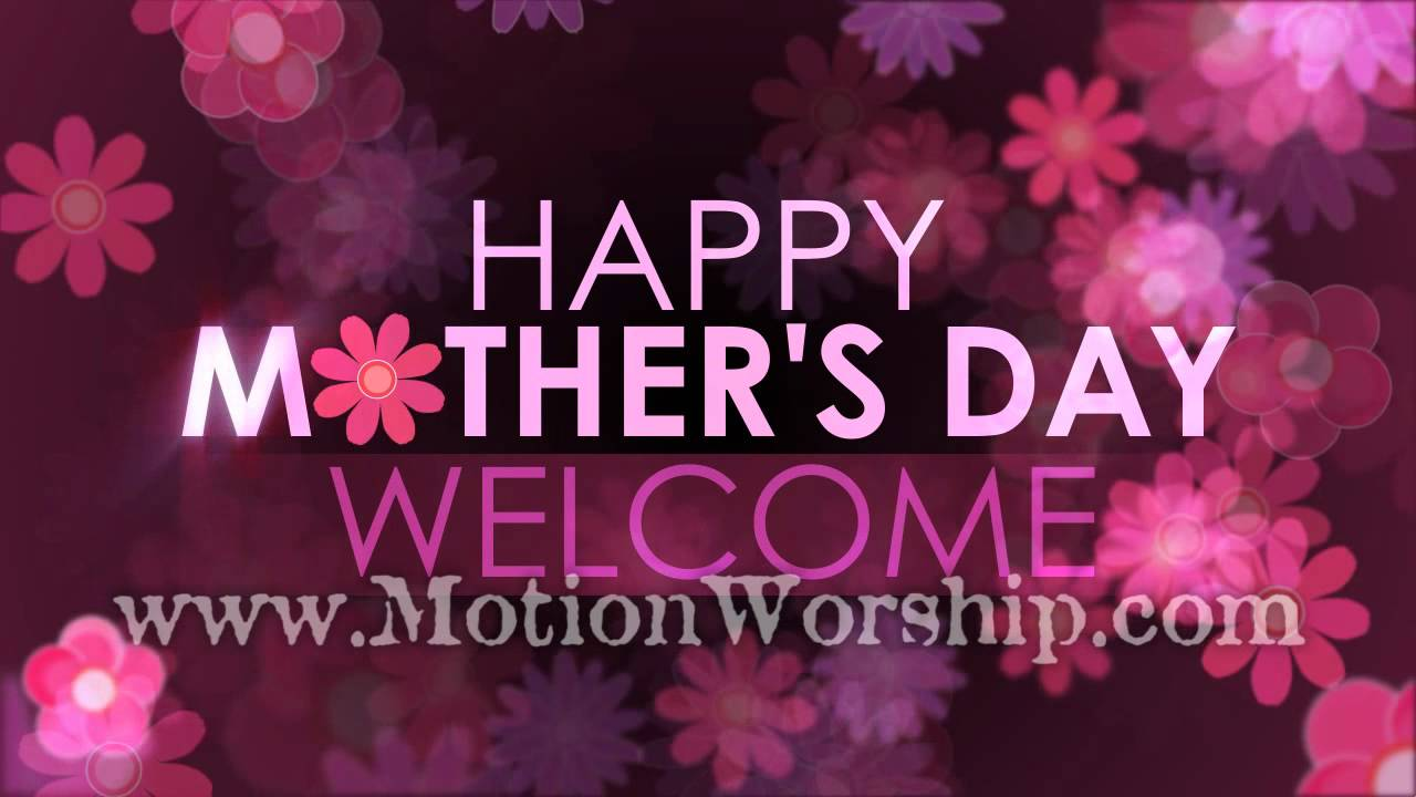 Happy Mothers Day Welcome Pink Purple Flowers Hd Youtube