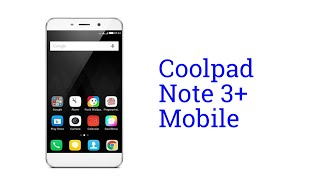 Coolpad Note 3+ Mobile Specification [INDIA]