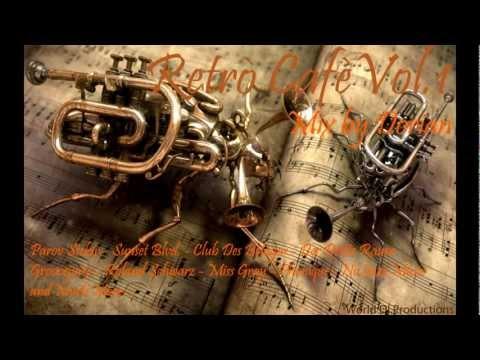 Retrò Cafè 2013 Vol.1  [Nu Jazz Mix Selection][2013] HD