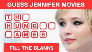 Guess Jennifer Lawrence Movies - Fill in the Blanks - Hollywood Brain Teaser
